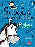 Scarica Libro Scuola di cavalieri Il candido destriero (PDF,EPUB,MOBI) Online Italiano Gratis