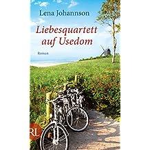 Liebesquartett auf Usedom: Roman