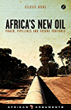Africa's New Oil (African Arguments)