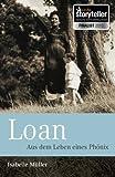 Loan: Aus dem Leben eines Phoenix (Taschenbuch)