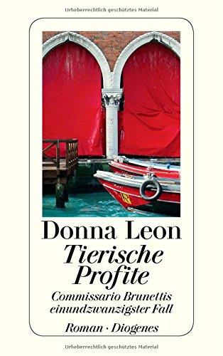 Buchseite und Rezensionen zu 'Tierische Profite: Commissario Brunnetis einundzwanzigster Fall' von Donna Leon
