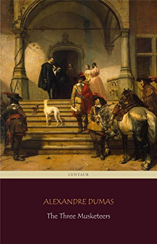 the-three-musketeers-centaur-classics-the-100-greatest-novels-of-all-time-90