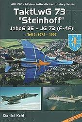 AirDoc ADL 012 TaktLwG 73 Steinhoff - JaboG 35 - JG 73 (F-4F) Teil 2 1975 - 1997
