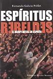 Espiritus Rebeldes Heavy Metal Es