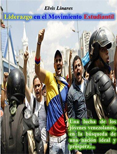 Liderazgo en el Movimiento Estudiantil por Elvis Linares