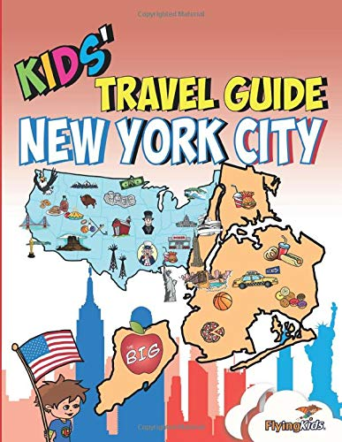 Kids' Travel Guide - New York City: The fun way to discover New York City - especially for kids: 16 [Lingua Inglese] di Shiela H. Leon,Kelsey Fox,FlyingKids