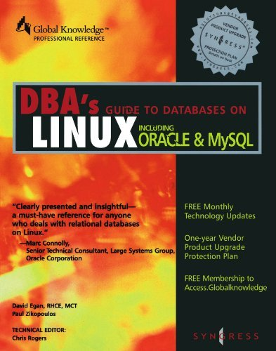 DBA's Guide to Databases on Linux including ORACLE and MySQL by RHCE David Egan (2000-05-26)