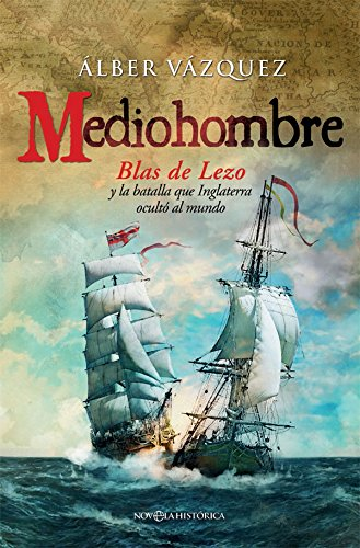 Mediohombre (Novela histórica)