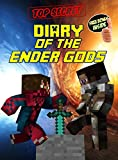 Minecraft: Diary of the Ender Gods: (Ft. Notch, Steve and Herobrine) (Minecraft Books Book 2)