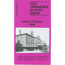 Central Preston 1909: Lancashire Sheet 61.10 (Old O.S. Maps of Lancashire)