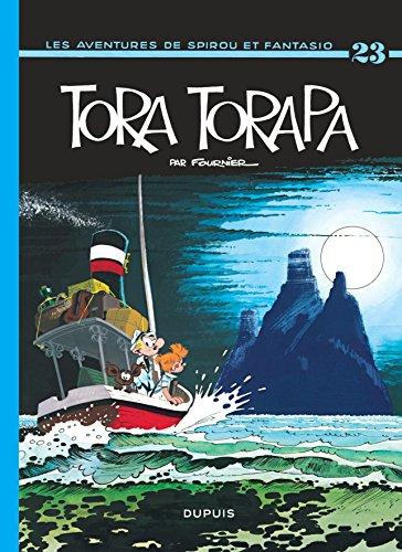 Spirou et Fantasio, tome 23 : Tora-Torapa