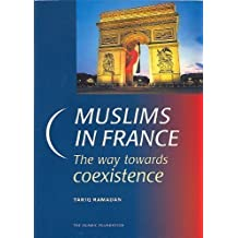 Muslims in France: The Way Towards Coexistence
