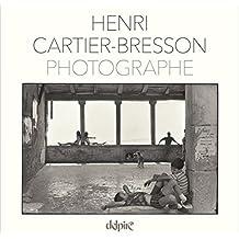 Henri Cartier-Bresson : Photographe
