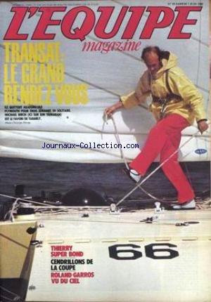 EQUIPE MAGAZINE (L') [No 19] du 07/06/1980 - TRANSAT - PLYMOUTH - MICHAEL BIRCH - TABARLY - THIERRY SUPER BOND - CENDRILLONS DE LA COUPE - ROLAND-GARROS.