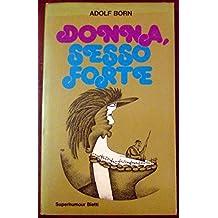Donna, sesso forte