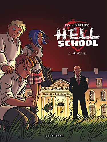 Hell school, Tome 2 : Orphelins