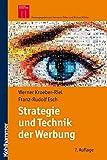 Strategie und Technik der Werbung: Verhaltenswissenschaftliche und neurowissenschaftliche Erkenntnisse