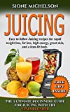 Image de JUICING: THE ULTIMATE BEGINNERS GUIDE FOR JUICING WITH THE NINJA BLENDER & NUTRIBULLET (OVER 60 RECIPES NEW!!!!)) (Juicing, Juicing for Weight Loss, B