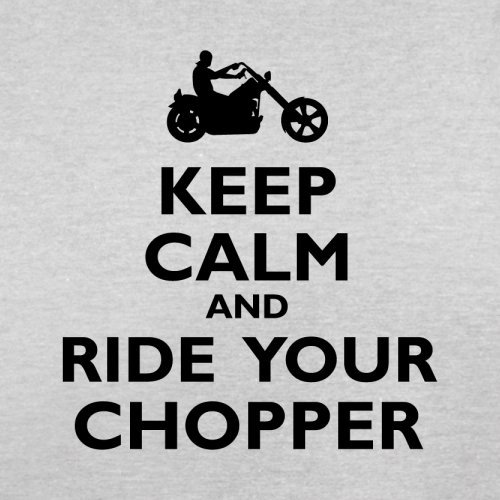 Keep Calm and Ride Your Chopper - Herren T-Shirt - 13 Farben Hellgrau