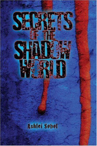 Secrets of the Shadow World Cover Image