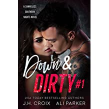 Down and Dirty #1: A Bad Boy Romantic Suspense (Shameless Southern Nights) (English Edition)