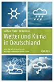 Wetter und Klima in Deutschland - Gerhard Müller-Westermeier, Karl Rocznik