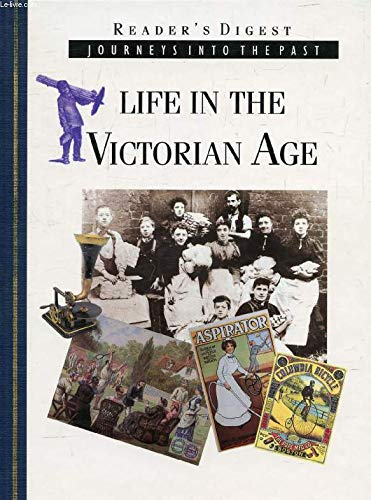 Life in the Victorian Age