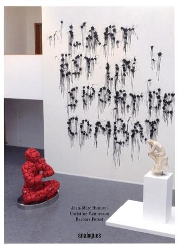 L'art est un sport de combat par Jean-Marc Huitorel