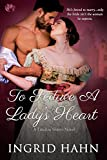 To Seduce a Lady's Heart (The Landon Sisters Book 3)