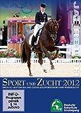 Jahrbuch Zucht und Sport 2012: Erfolge, Leistungen und Daten aus Pferdesport und Pferdezucht