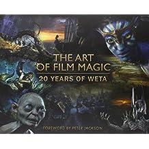 The Art of Film Magic: 20 Years of Weta by Weta Workshop (2014) Hardcover