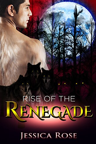dawn-of-the-renegades-m-m-gay-omega-shifter-and-erotica-rise-of-the-renegades-english-edition