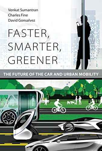 Faster, Smarter, Greener: The Future of the Car and Urban Mobility (The MIT Press) por Venkat Sumantran