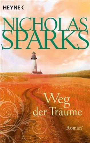 Heyne Verlag Weg der Träume: Roman