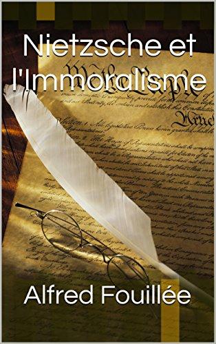 Nietzsche et l'Immoralisme