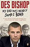 ISBN: 0241956501 - My Dad Was Nearly James Bond