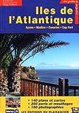 Image de Îles de l'Atlantique (Açore - Madère - Canaries - Cap Vert)