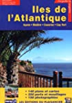 �les de l'Atlantique (A�ore - Mad�re...