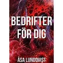 Bedrifter för dig (Swedish Edition)