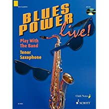 Blues Power live!: Play With The Band. Tenor-Saxophon. Ausgabe mit CD.