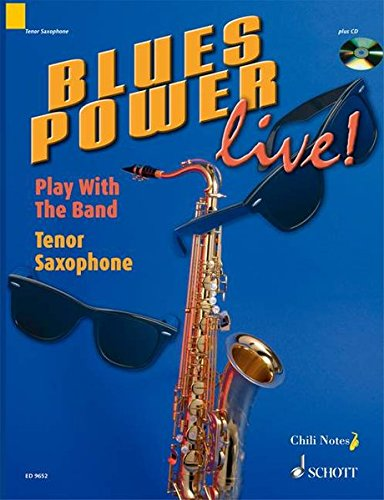Blues Power Live!: Play With the Band : Tenor Saxophone