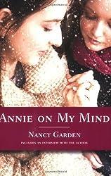 Annie on My Mind by Garden, Nancy (2007) Paperback