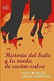 Historia del baile y la Rueda de Casino-Salsa (Arpegio)
