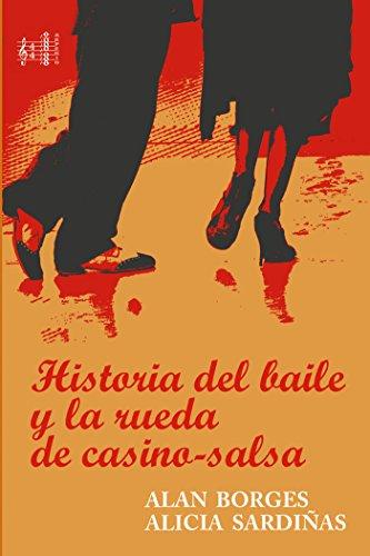 Historia del bailes y la Rueda de Casino-Salsa (Arpegio) por Borges Alan Silvano