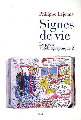 Signes de vie. Le pacte autobiographique 2