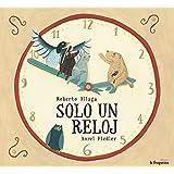 Solo Un Reloj (Lo Mullarero (fragatina))