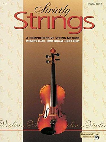 Strictly Strings, Book 1 (Cello): Eine umfassende Schule für Streichinstrumente (Strictly Strings, Book 1)