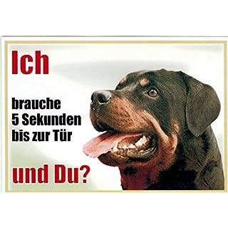 Rottweiler Approx. 21x 15cm Laminated Waterproof Ich Brauche 5Sekunden bis zur Tür und du. Can be used indoors and outdoors
