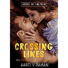 Crossing Lines (Geeks of Caltech Book 2)