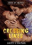 #10: Crossing Lines: Book 2 in the Geeks of Caltech Series